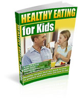 Get Healthy Eating For Kids Guide now!